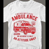 AMBULANCE EMS Accident California T-Shirt Custom Rare Artwork Design High Quality DTG Print *S-4XL* - Old Skool Shirts