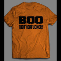 BOO MOTHERFUCKER FUNNY HALLOWEEN SHIRT - Old Skool Shirts
