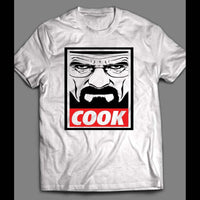 "BREAKING BAD ""COOK"" OBEY STYLE OLDSKOOL DESIGN SHIRT - Old Skool Shirts"