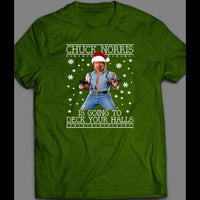 CHUCK NORRIS IS GONNA DECK YOUR HALLS CHRISTMAS SHIRT - Old Skool Shirts