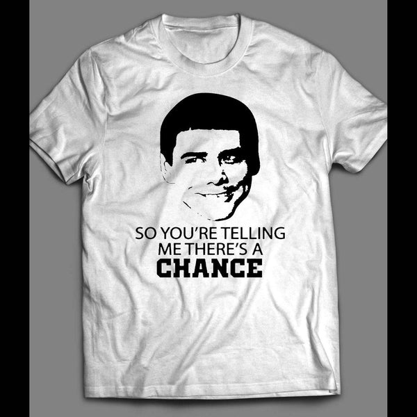 "DUMB & DUMBER'S LLOYD CHRISTMAS ""SO YOU'RE TELLING ME THERE'S A CHANCE"" T-SHIRT"