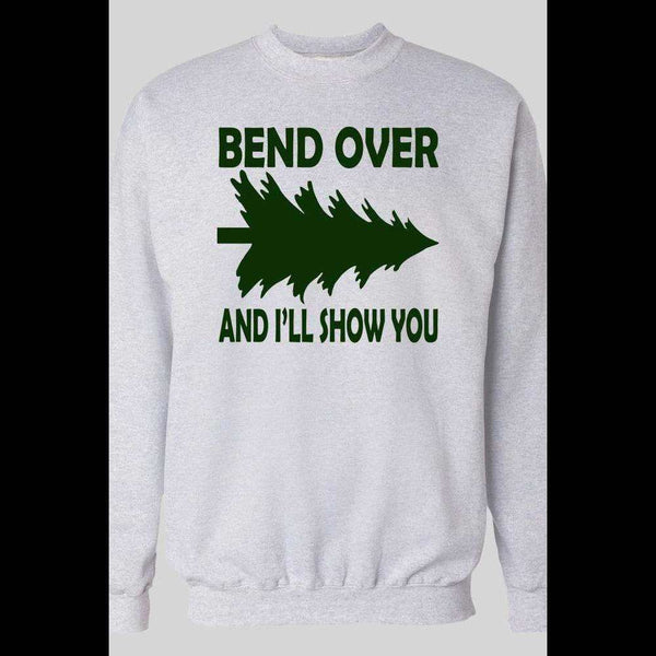 FUNNY BEND OVER AND I'LL SHOW YOU CHRISTMAS SWEATER - Old Skool Shirts