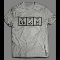 FUNNY SCIENCE PERIODIC TABLE CHEMISTRY OF BACON SHIRT - Old Skool Shirts