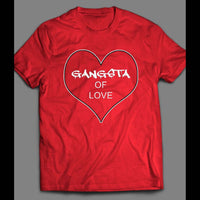 GANGSTA OF LOVE VALENTINE'S DAY SHIRT - Old Skool Shirts
