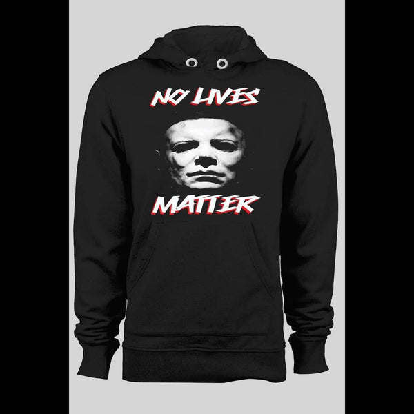 HALLOWEEN MICHAEL MYERS NO LIVES MATTER PULL OVER WINTER HOODIE - Old Skool Shirts