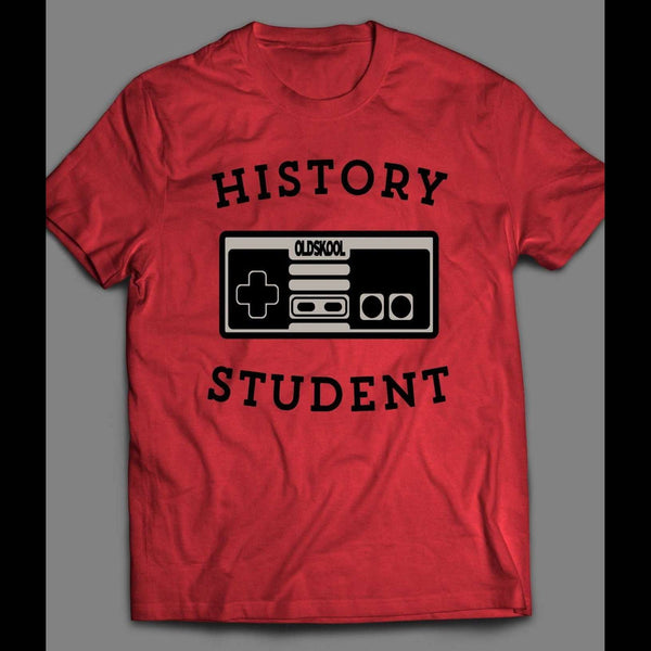 HISTORY STUDENT OLDSKOOL GAME CONTROLLER SHIRT - Old Skool Shirts