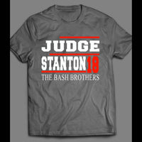 JUDGE STANTON 18 THE BASH BROTHERS T-SHIRT - Old Skool Shirts