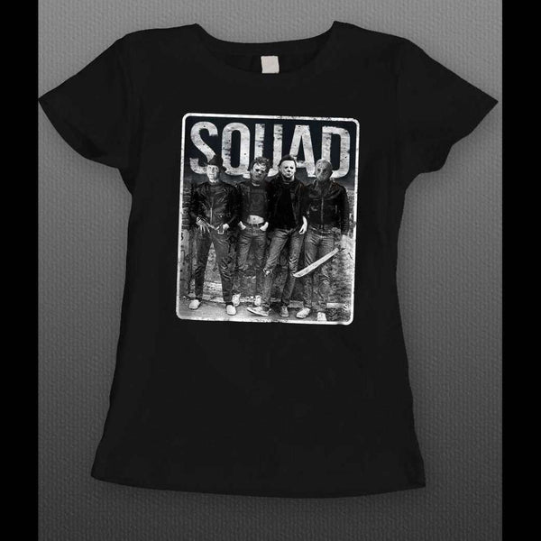LADIES SQUAD HALLOWEEN HORROR MOVIE SERIAL KILLERS MYERS, JASON, LEATHERFACE, AND FREDDY SHIRT - Old Skool Shirts