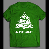LIT AF FUNNY CHRISTMAS SHIRT - Old Skool Shirts