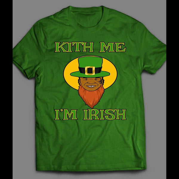 MIKE TYSON ST. PATTY'S DAY KITH ME I'M IRISH FUNNY T-SHIRT - Old Skool Shirts