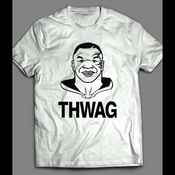 "MIKE TYSON'S SWAG PARODY ""THWAG"" T-SHIRT - Old Skool Shirts"