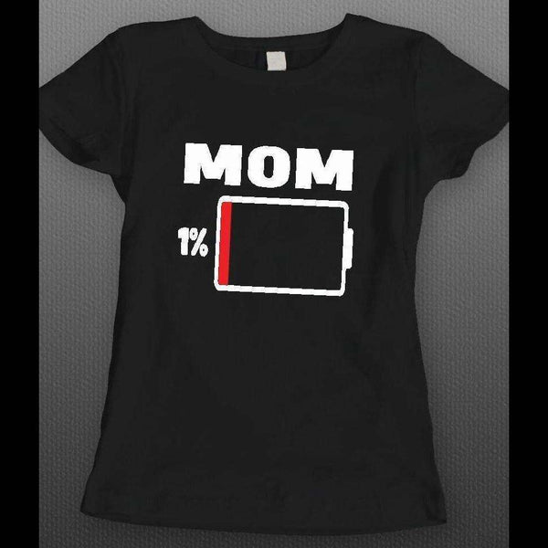 MOTHER'S DAY MOM LOW ON BATTERY FUNNY LADIES SHIRT - Old Skool Shirts