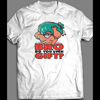 "MUSCLE SANTA ""BRO DO YOU EVEN GIFT?"" CHRISTMAS GYM SHIRT - Old Skool Shirts"
