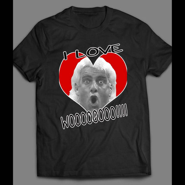 "PRO WRESTLER, RIC FLAIR ""I LOVE WOOO!!!"" VALENTINES DAY FUNNY SHIRT - Old Skool Shirts"