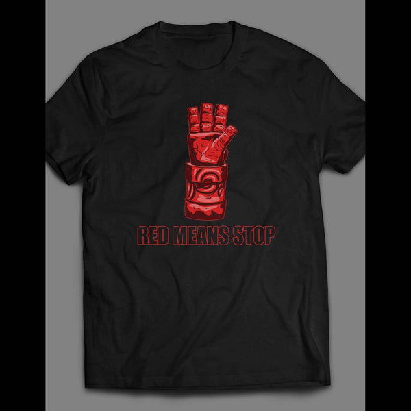 RED MEANS STOP HELLBOY SHIRT - Old Skool Shirts
