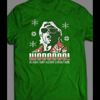 RIC FLAIR, WOOOOOO IS HOW I SAY MERRY CHRISTIMAS T-SHIRT