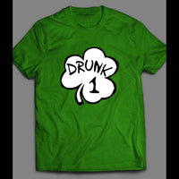 ST. PATTY'S DAY SHAMROCK DRUNK 1 FUNNY SHIRT - Old Skool Shirts