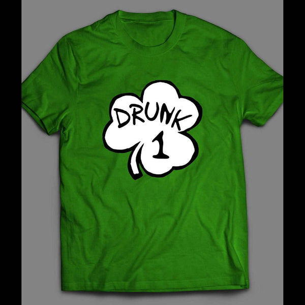 ST. PATTY'S DAY SHAMROCK DRUNK 1 FUNNY T-SHIRT