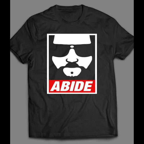 "THE BIG LEBOWSKI ""ABIDE"" OBEY STYLE T-SHIRT - Old Skool Shirts"