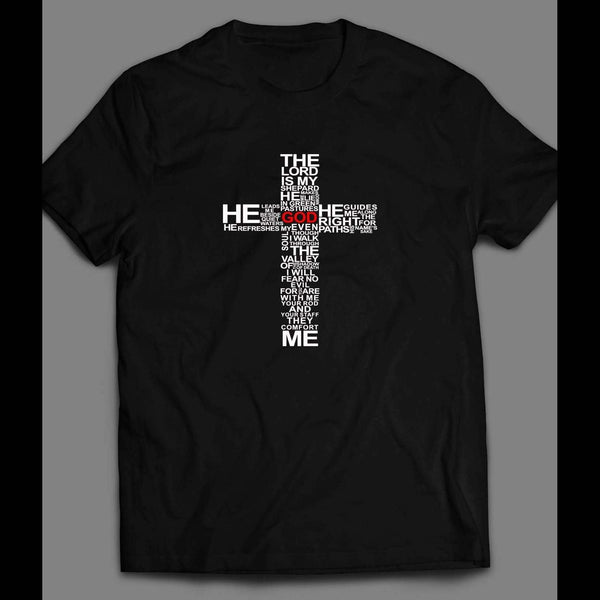 "THE LORD'S PRAYER ""THE LORD IS MY SHEPARD"" CHRISTIAN SHIRT - Old Skool Shirts"
