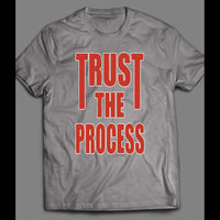 TRUST THE PROCESS OLDSKOOL SHIRT - Old Skool Shirts