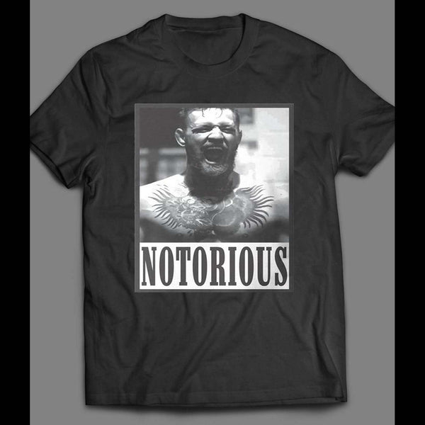 UFC /MMA CONOR MCGREGOR THE NOTORIOUS SHIRT - Old Skool Shirts