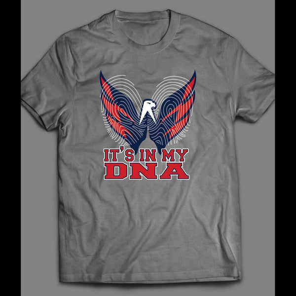 WASHINGTON PRO HOCKEY TEAM ITS IN MY DNA T-SHIRT - Old Skool Shirts