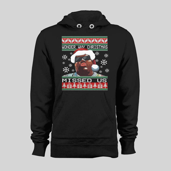 BIGGIE SMALLS WONDER WHY CHRISTMAS MISSED US CHRISTMAS HOODIE /SWEATER
