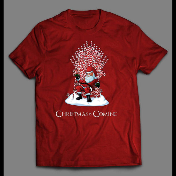 CHRISTMAS IS COMING SANTA CANDY CANE THRONE HOLIDAY T-SHIRT - Old Skool Shirts
