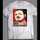 ACTIVIST MARTIN LUTHER KING JR INSPIRED DISOBEY POSTER ART SHIRT - Old Skool Shirts