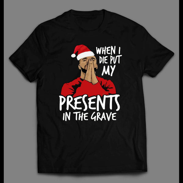 DRAKE PRESENTS TO THE GRAVE PARODY CHRISTMAS T-SHIRT