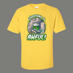 EVERYTHING IS AWFUL GROUCH RARE DESIGN OLDSKOOL QUALITY SHIRT