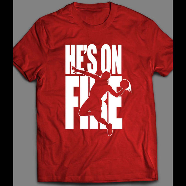 HE'S ON FIRE BASKETBALL VIDEO GAME PARODY HIGH QUALITY SHIRT