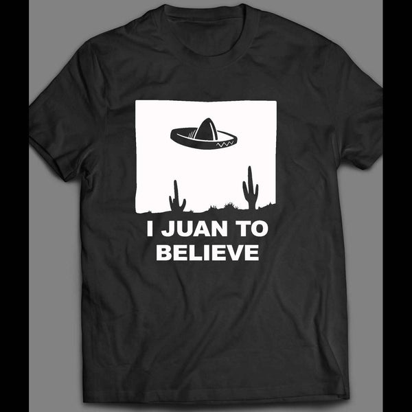 "I JUAN TO BELIEVE ""UFO"" CUSTOM ART FRONT FULL PRINT SHIRT - Old Skool Shirts"