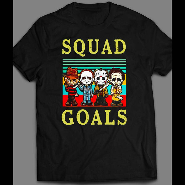 MICHAEL MYERS, FREDDY KREUGER, JASON, & LEATHERFACE SQUAD GOALS HALLOWEEN SHIRT - Old Skool Shirts