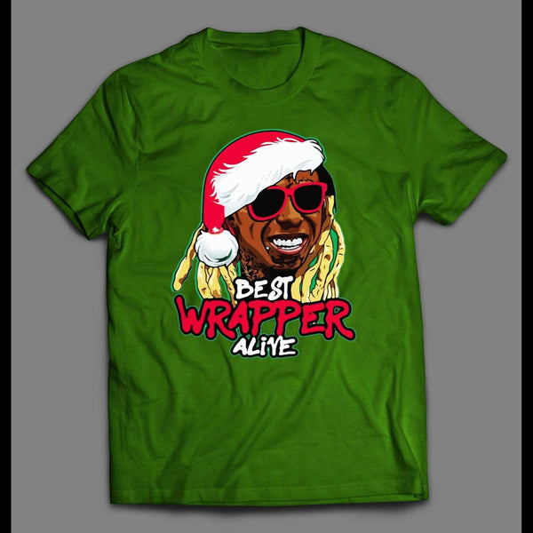 LIL WAYNE BEST WRAPPER ALIVE PARODY CHRISTMAS T-SHIRT