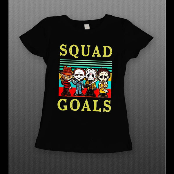 LADIES STYLE MICHAEL MYERS, FREDDY KREUGER, JASON, & LEATHERFACE SQUAD GOALS HALLOWEEN T-SHIRT