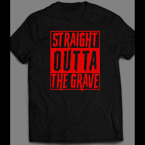 SPOOKY STRAIGHT OUTTA THE GRAVE HALLOWEEN T-SHIRT