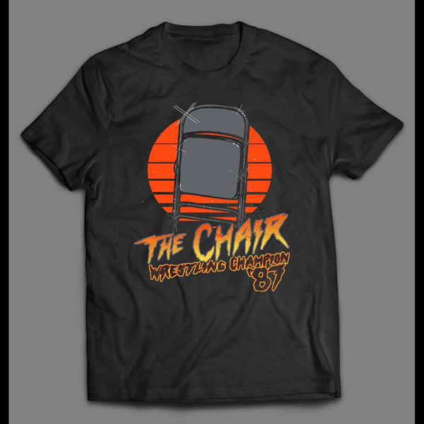 THE CHAIR THE WRESTLING CHAMPION 1987 RETRO SHIRT - Old Skool Shirts