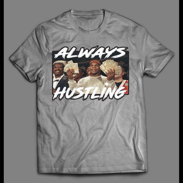 "BOXER MIKE TYSON ""ALWAYS HUSTLING"" SHIRT - Old Skool Shirts"