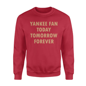 Be Fan Forever Standard Sweatshirt