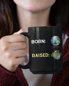 Born Vs Raised Mug
