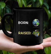 Load image into Gallery viewer, Born Vs Raised Mug