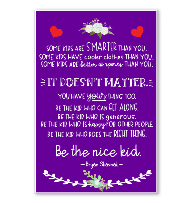 Be The Nice Kid Poster Purple Version