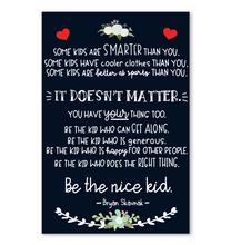 Load image into Gallery viewer, Be The Nice Kid Poster Navy Version