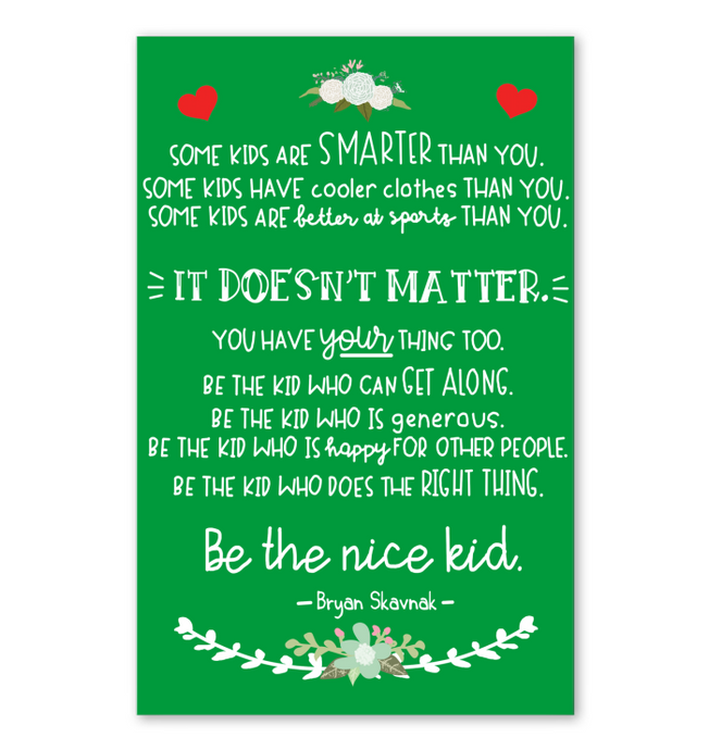 Be The Nice Kid Poster Kelly Version