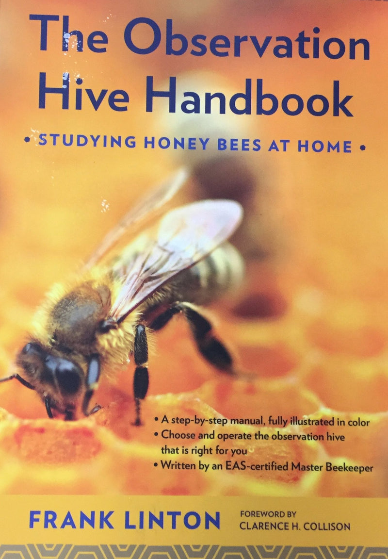 The Observation Hive Hand Book