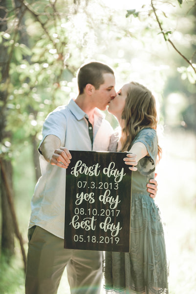 first day yes day best day wood sign engagement photos