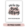 Step by Step Brush Lettering How to Book Instant Download