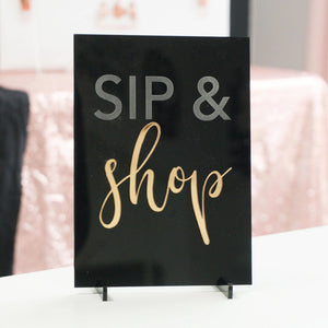 Sip & Shop Acrylic Sign for Boutiques & Small Businesses
